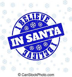 I Believe in Santa Grunge Round Stamp Seal for New Year