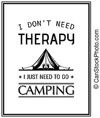 Quote Typographical Background - I do not need therapy i...