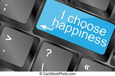 i, escolher, happiness., teclado computador, teclas, com, citação, button., inspirational, motivational, quote., simples, trendy, desenho
