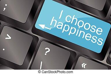 i, escolher, happiness., teclado computador, teclas, com, citação, button., inspirational, motivational, quote., simples, trendy, design., vetorial, ilustração