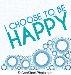i, escolher, para, ser, feliz, azul, anéis