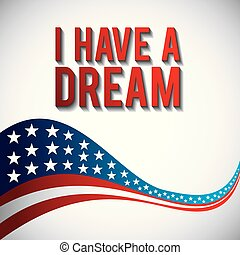 i have a dream waving flag american on white background