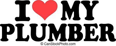 I heart my Plumber