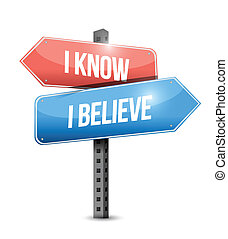 I know I believe signpost