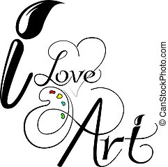 I love art - Vector graphic print for t-shirt.