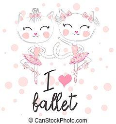 i love ballet. dancing kitten girl in ballet dress, pointe shoes,