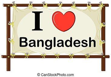 Bangladesh - I love Bangladesh in wooden frame