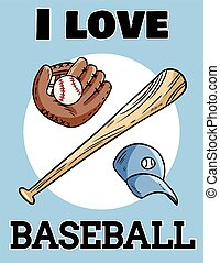 I love baseball cute postcard baseball bat, glove and ball, icon sports logo. Summer flyer or banner design