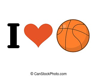 I love basketball. Heart and ball games. Emblem for sports fans