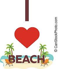 I love Beach. Travel. Palm, summer, lounge chair. Vector flat illustration.