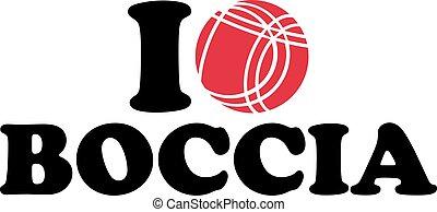 I love Boccia with ball