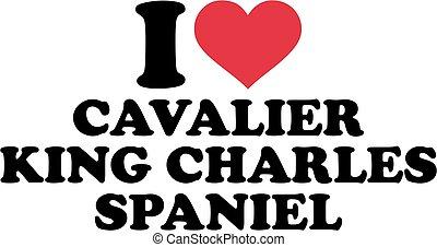 I love cavalier king charles spaniel