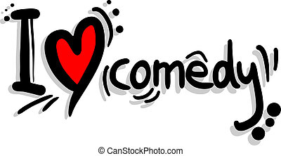 I love comedy - Creative design of I love comedy