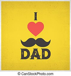 I Love Dad and red heart shape on yellow grunge background for Happy Father's Day celebrations. Poster, banner or flyer design with stylish text