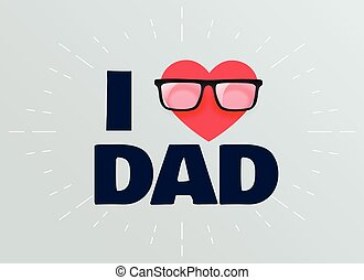 I love dad fathers day background