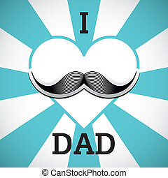 i love dad message - vector mustache with background