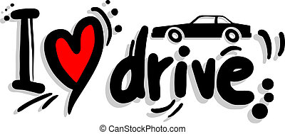 I love dirve - Creative design of I love drive