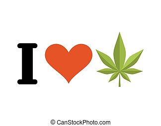 I love drugs. Heart and marijuana leaf. Emblem for fans to...