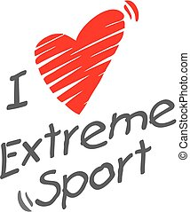 I love extreme sport. Heart and sign.