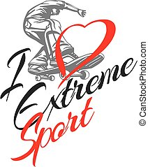 I love extreme sport. Skateboarder and hearts. Vector stock...