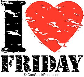 I love friday grunge rubber stamp, vector illustration