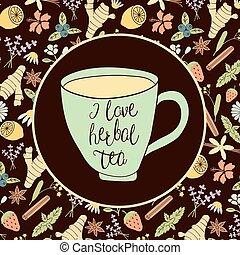 i love herbal tea