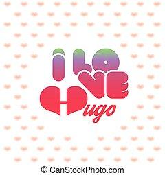 I love Hugo