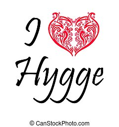 I love Hygge text in black symbolizing Danish Life style with floral swirly heart shape in red on white background