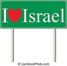 I love Israel, concept road sign isolated on white...