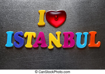 i love istanbul spelled out using colored fridge magnets