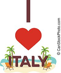 I love Italy. Travel. Palm, summer, lounge chair. Vector flat illustration.