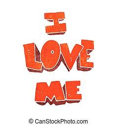 i love me retro cartoon symbol