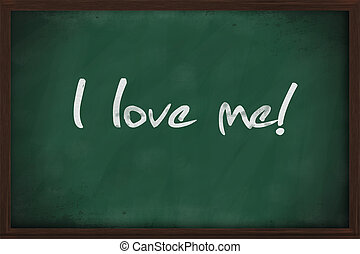 I love me written on green chalkboard