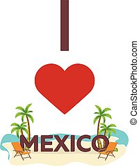 I love Mexico. Travel. Palm, summer, lounge chair. Vector flat illustration.