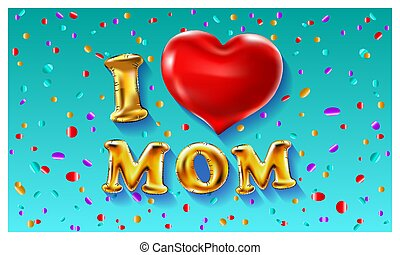 i love mom, font type with red heart sign vector. blue background illustration in the air confetti colorfull