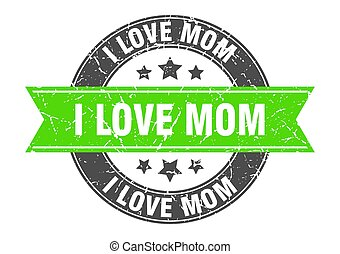 i love mom round stamp with ribbon. label sign