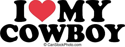 I love my Cowboy