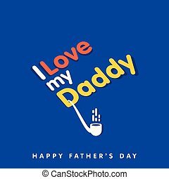 I Love My Daddy, Cigar Poster Happy Father's Day blue background
