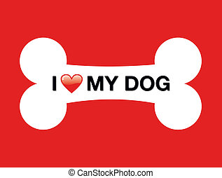 I love my dog cartoon bone