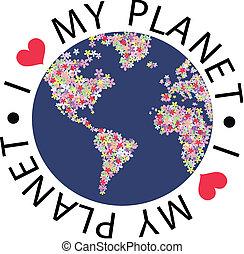 I love my planet