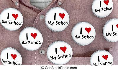 I Love My School Buttons Pins Shirt Education Teacher ...