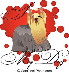 I love my yorkshire terrier vector illustration