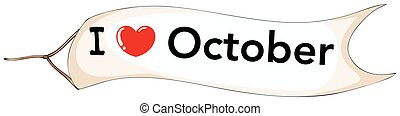 I love october sign flying in the sky