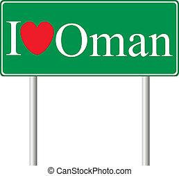 I love Oman, concept road sign