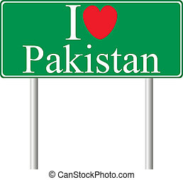 I love Pakistan, concept road sign