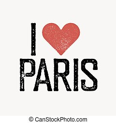 """I love Paris"" text with red heart. T-shirt print design template. Vector illustration. Isolated on white background."