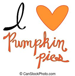 I Love Pumpkin Pie