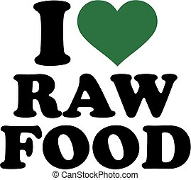 I love raw food