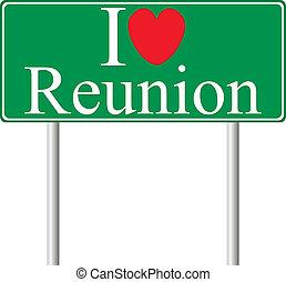 I love Reunion, concept road sign