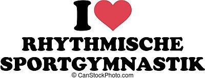 I love Rhythmic gymnastics german